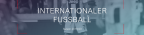 Internationaler Fußball Saison 2019/20